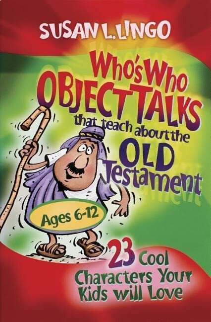 Who's Who Object Talks That Teach about the Old Testament als Taschenbuch