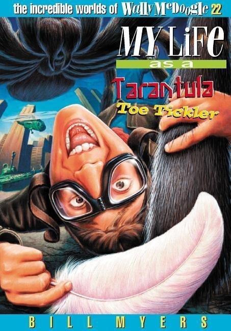 My Life as a Tarantula Toe Tickler als Taschenbuch
