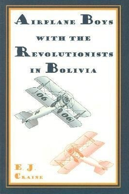 Airplane Boys with the Revolutionists in Bolivia als Taschenbuch