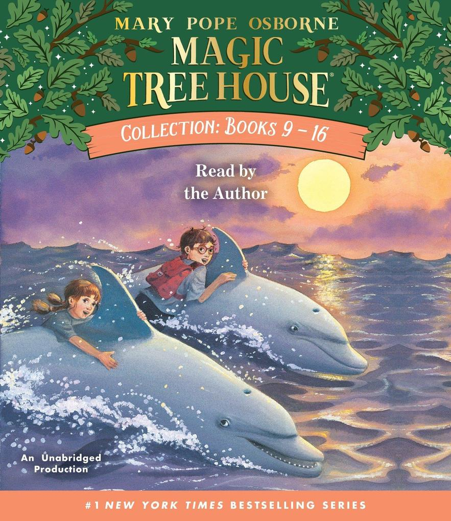 Magic Tree House Collection: Books 9-16: #9: Dolphins at Daybreak; #10: Ghost Town; #11: Lions; #12: Polar Bears Past Bedtime; #13: Volcano; #14: Drag als Hörbuch