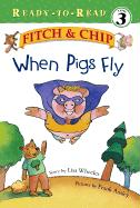 When Pigs Fly als Buch