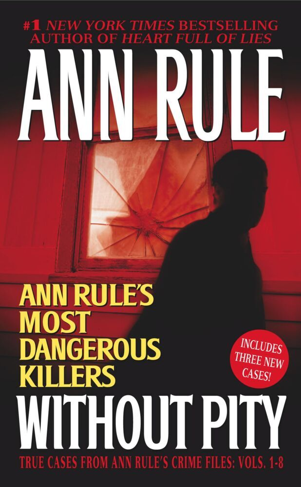 Without Pity: Ann Rule's Most Dangerous Killers als Taschenbuch