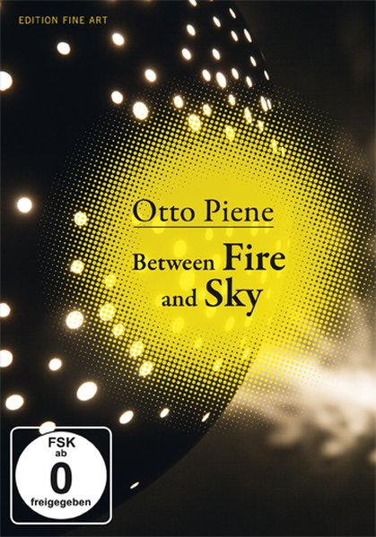 Otto Piene - Between Fire and Sky DVD Ein Film ...