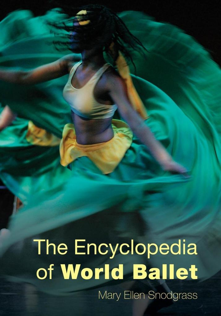 The Encyclopedia of World Ballet als eBook Down...