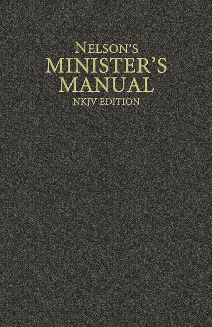 Nelson's Minister's Manual, NKJV Edition als Buch