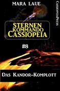 Sternenkommando Cassiopeia 8: Das Kandor-Komplott
