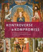 Kontroverse & Kompromiss