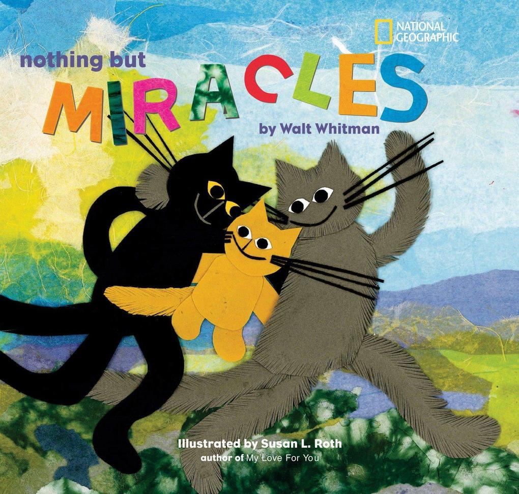 Nothing But Miracles: From Leaves of Grass als Buch
