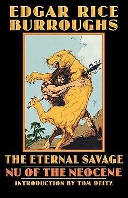 The Eternal Savage: NU of the Neocene als Taschenbuch