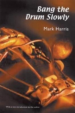Bang the Drum Slowly (Second Edition) als Taschenbuch