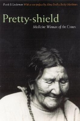 Pretty-Shield: Medicine Woman of the Crows (Second Edition) als Taschenbuch