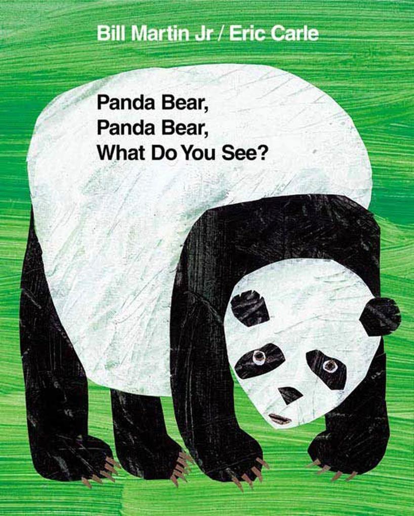 Panda Bear, Panda Bear, What Do You See? als Buch