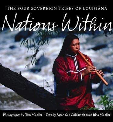 Nations Within: The Four Sovereign Tribes of Louisiana als Buch