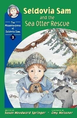 Seldovia Sam and the Sea Otter Rescue als Taschenbuch