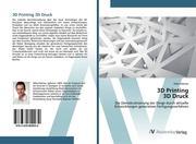 3D Printing 3D Druck