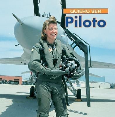 Quiero Ser Piloto = I Want to Be a Pilot als Taschenbuch