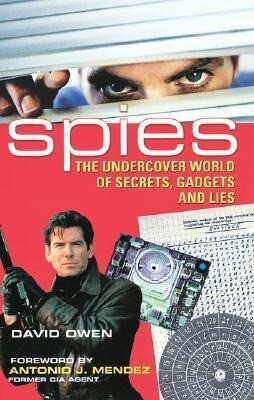 Spies: The Undercover World of Secrets, Gadgets and Lies als Taschenbuch