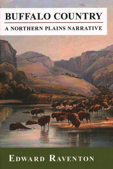 Buffalo Country: A Northern Plains Narrative als Taschenbuch