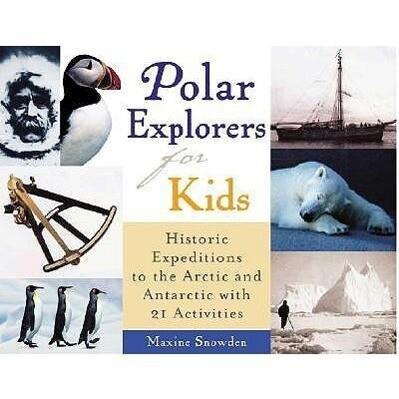 Polar Explorers for Kids als Taschenbuch