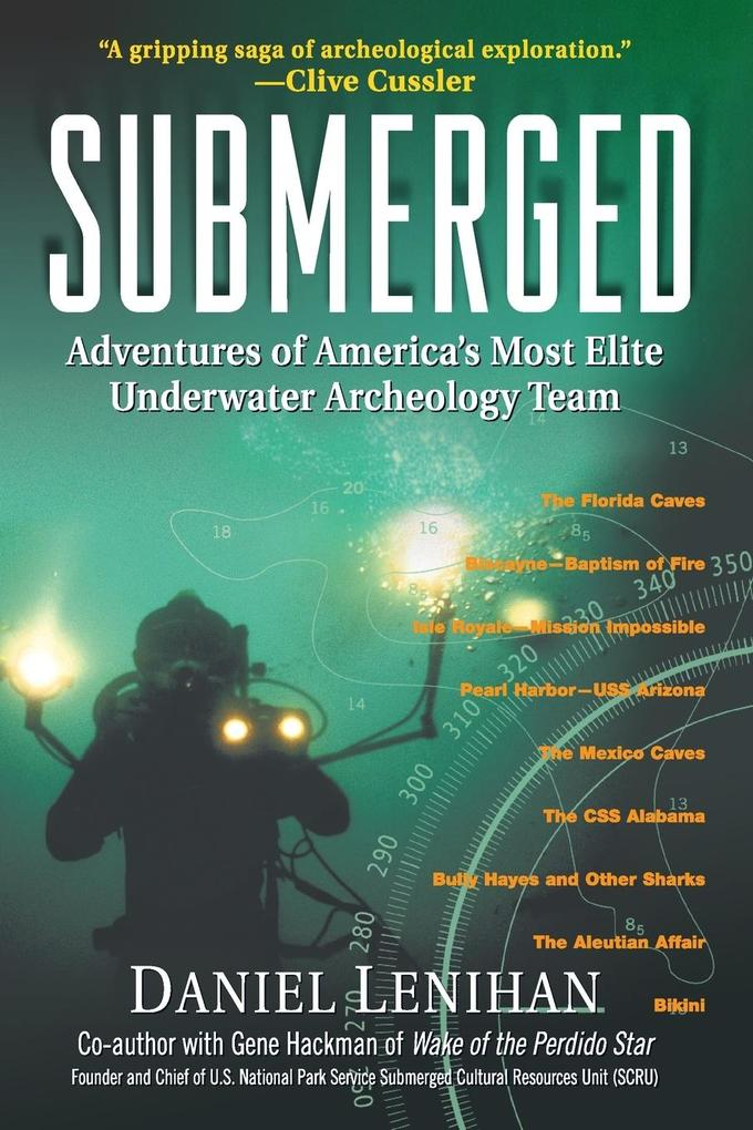 Submerged: Adventures of America's Most Elite Underwater Archeology Team als Taschenbuch