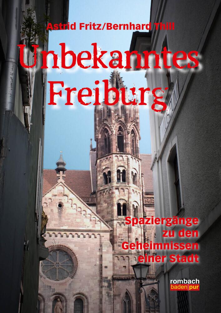 Unbekanntes Freiburg als Buch von Astrid Fritz,...