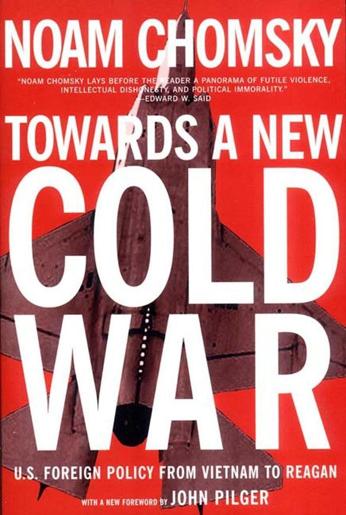 Towards a New Cold War: U.S. Foreign Policy from Vietnam to Reagan als Buch