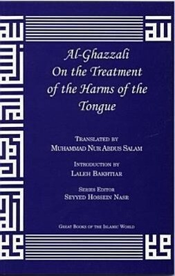 Al-Ghazzali on the Treatment of the Harms of the Tongue als Taschenbuch