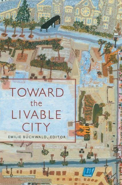 Toward the Livable City als Taschenbuch