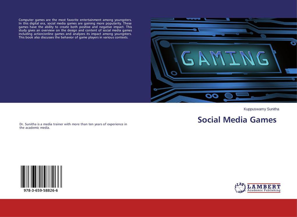 Social Media Games als Buch von Kuppuswamy Sunitha