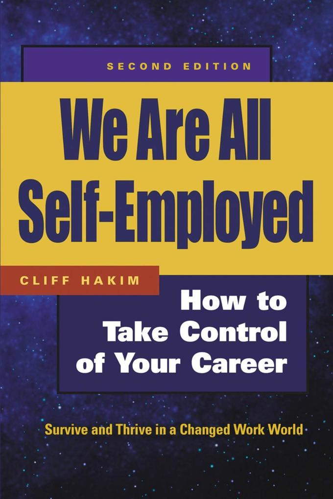 We Are All Self-Employed: How to Take Control of Your Career als Taschenbuch