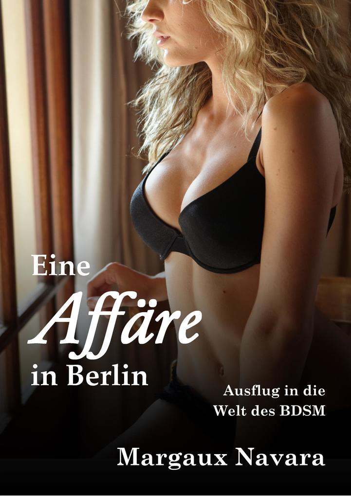 Eine Affäre in Berlin als eBook