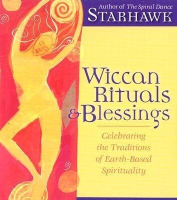 Wiccan Rituals & Blessings: Celebrating the Traditions of Earth-Based Spirituality als Hörbuch