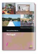 Eine perfekte Woche ... Portugal