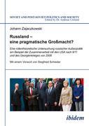 Russland - eine pragmatische Großmacht?