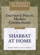My People's Prayer Book Vol 7: Shabbat at Home
