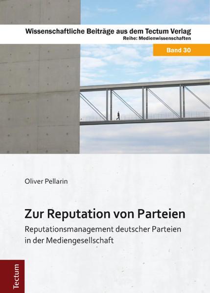 Zur Reputation von Parteien als Buch von Oliver...