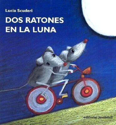 Dos ratones en la luna als Taschenbuch