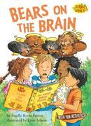 Bears on the Brain