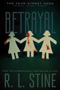 Betrayal: The Betrayal; The Secret; The Burning
