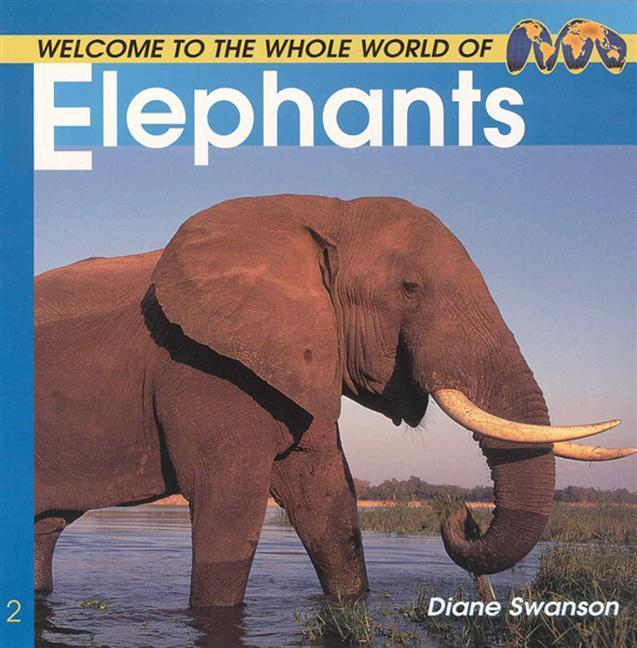Welcome to the World of Elephants als Taschenbuch