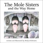 The Mole Sisters and Way Home