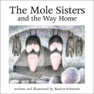 The Mole Sisters and Way Home als Buch