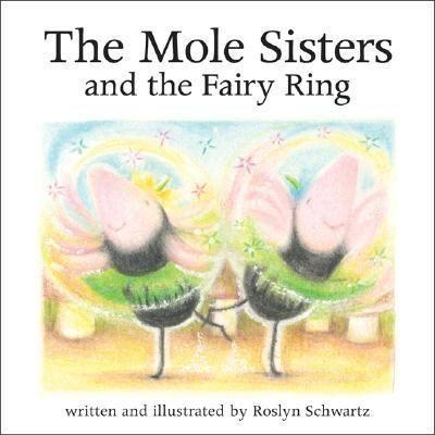 The Mole Sisters and Fairy Ring als Buch