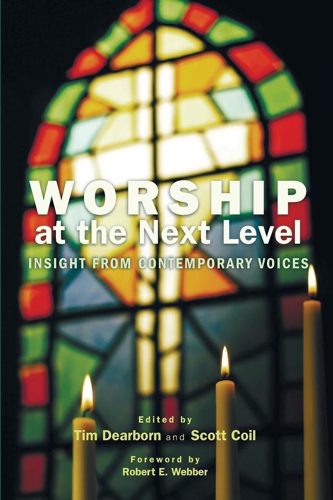 Worship at the Next Level als Taschenbuch von