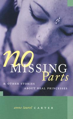 No Missing Parts: And Other Stories about Real Princesses als Taschenbuch