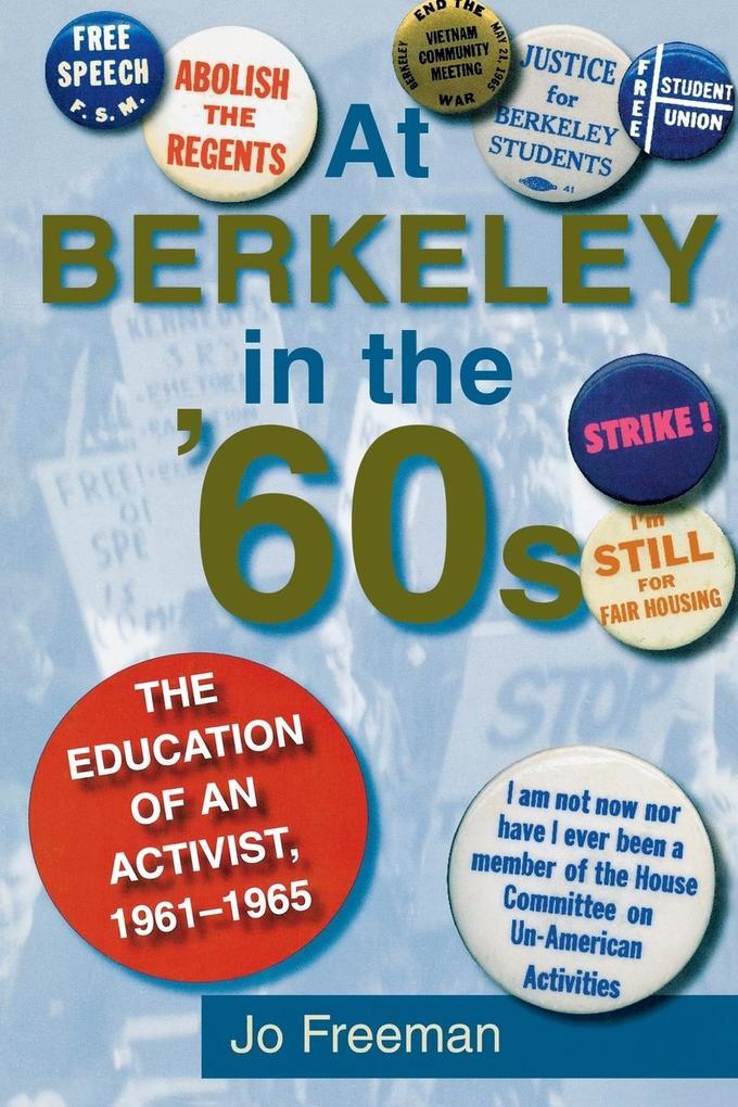 At Berkeley in the Sixties als Taschenbuch