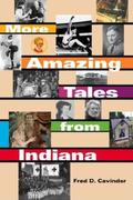 More Amazing Tales from Indiana