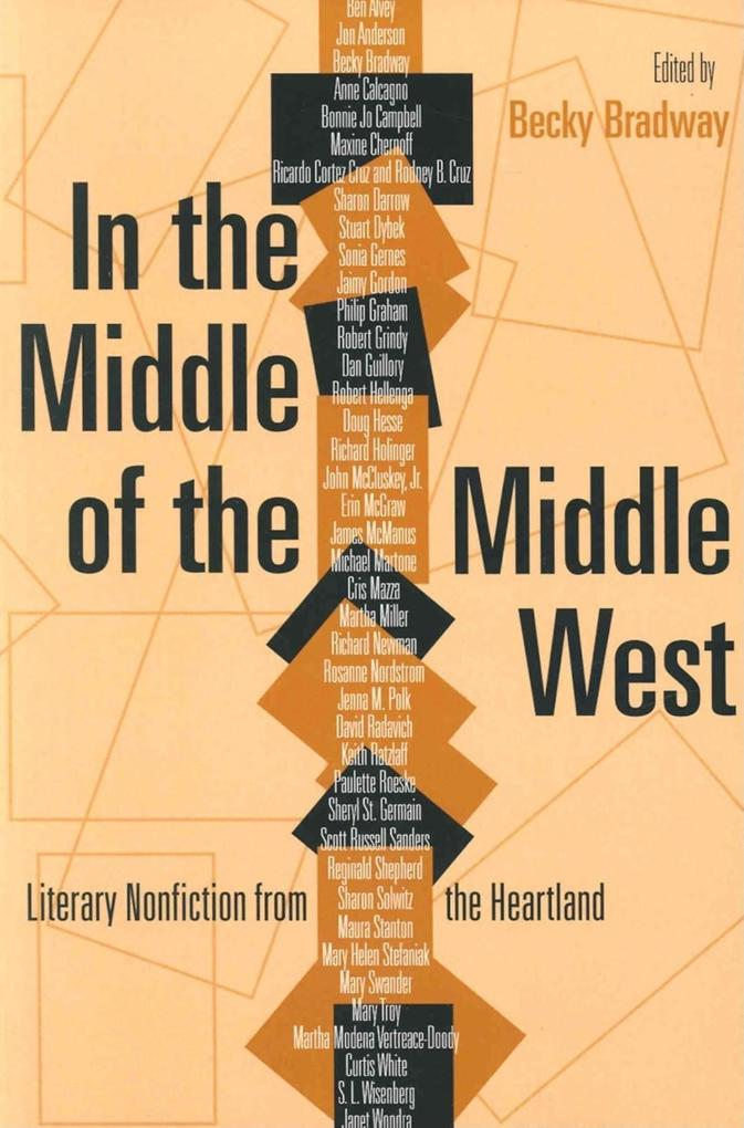 In the Middle of the Middle West: Literary Nonfiction from the Heartland als Taschenbuch