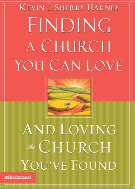 Finding a Church You Can Love and Loving the Church You've Found als Taschenbuch