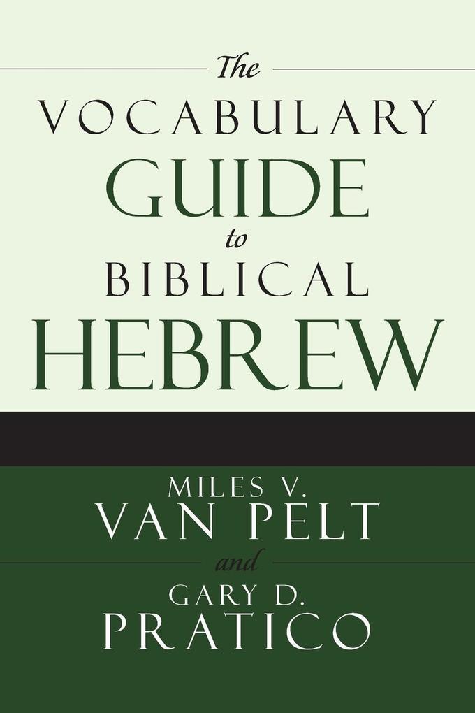 The Vocabulary Guide to Biblical Hebrew als Taschenbuch